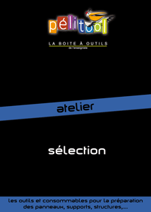 Catalogue Sélection ATELIER - Pelitool