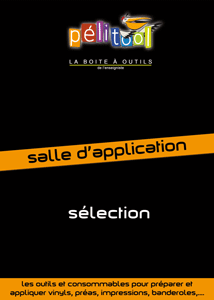 Catalogue Sélection SALLE D'APPLICATION - Pelitool