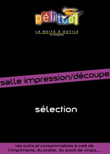 Catalogue Sélection SALLE IMPRESSION - Pelitool