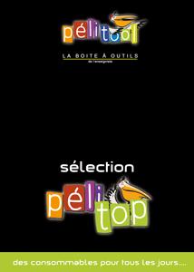 Catalogue Sélection CONSOMMABLES PELITOP - Pelitool